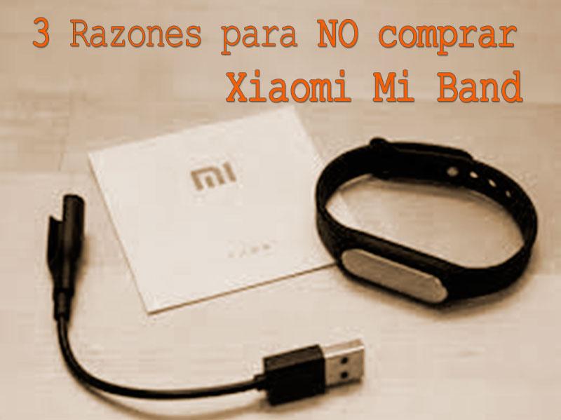 3-razones-no-comprar-xiaomi-mi-band