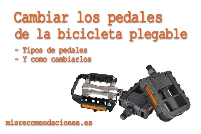 Cambiar los pedales de bicicleta plegable